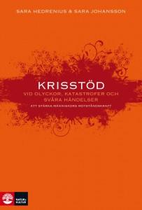 """Sara Johansson är medförfattare till boken """"Krisstöd vid olyckor, katastrofer och svåra händelser: Att stärka människors motståndskraft"""" (Natur & Kultur). Nyfiken på boken? Klicka här!"""